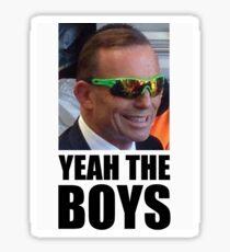 Yeah The Boys (YTB) - Tony Abbott  Sticker