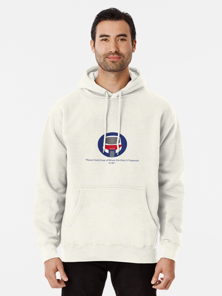 Alternate view of Please stand clear of where the door used to be. Pullover Hoodie