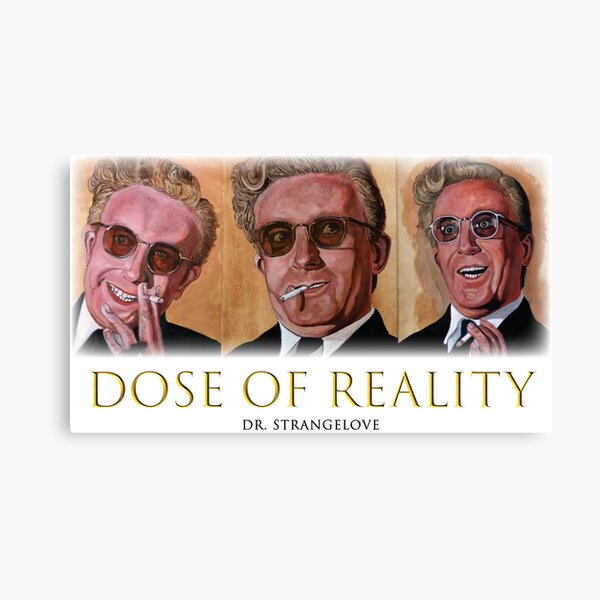 Dose of Reality Canvas Print