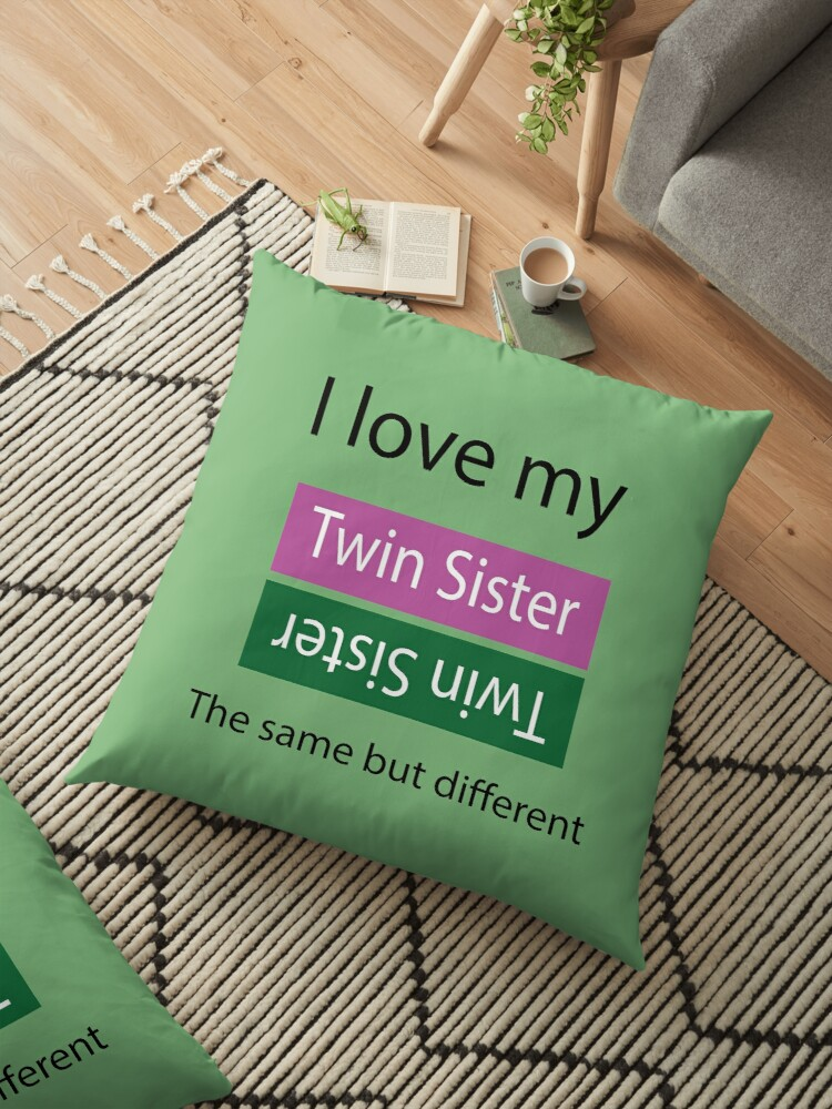 Twin Sister In Your Life Fun Gift And Birthday Tell Her She Is The Best World Ideal Xmas Or Thank You