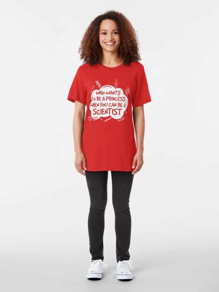 Alternative Ansicht von Who Wants To Be A Princess... Science - Funny Science Jokes Gift Slim Fit T-Shirt