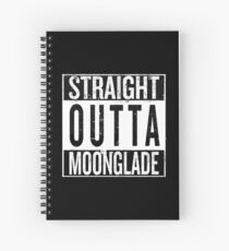 Straight outta Moonglade Spiral Notebook