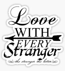 Love With Every Stranger. Sticker