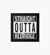 Straight outta Redridge Art Board