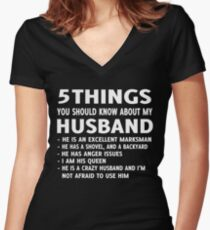 5 Things You should Know About My Husband T-Shirt Women's Fitted V-Neck T-Shirt