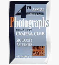 WPA United States Government Work Project Administration Poster 0150 Sioux City Camera Club Photographs Exhibition Poster