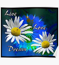 Live, Love, Dream 2009 Poster