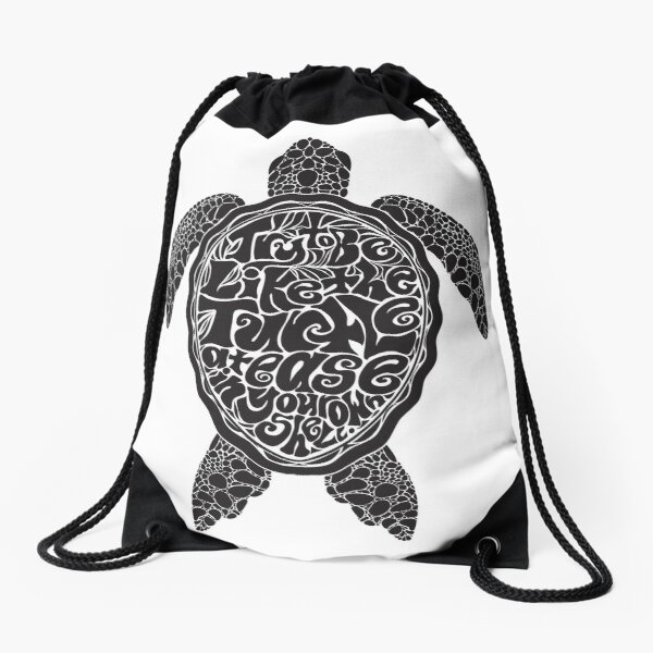 Try to Be Like the Turtle Drawstring Bag