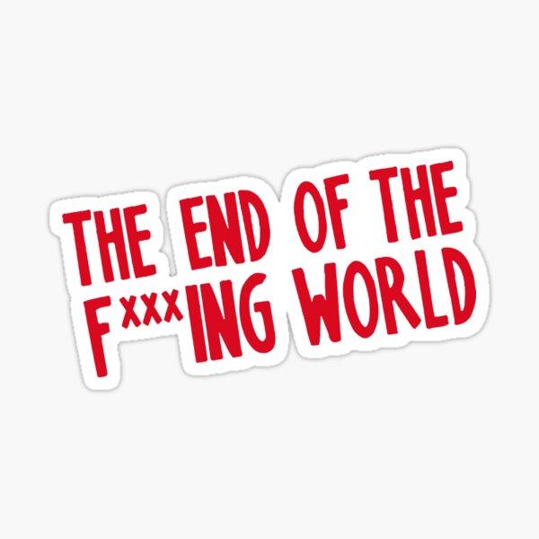 el final del maldito mundo teotfw Pegatina