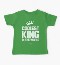 The Coolest King in the world Baby Tee