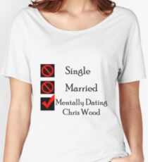 Mentally Dating Chris Wood Women's Relaxed Fit T-Shirt