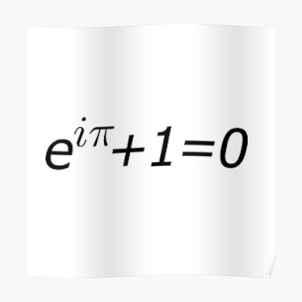 Euler's Identity, Math, Mathematics, Science, formula, equation, #Euler's #Identity Poster