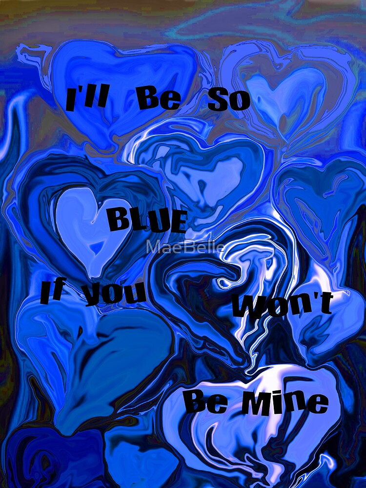 Blue Valentine,Card by MaeBelle