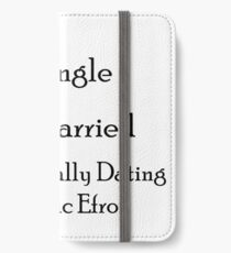 Mentally Dating Zac Efron iPhone Wallet/Case/Skin