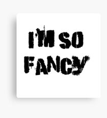 Iskybibblle Products/ I'm so fancy Canvas Print