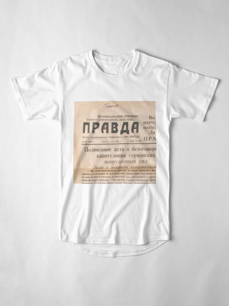 """Alternate view of Газета """"Правда"""" The Newspaper """"Pravda"""" #text #paper #newspaper #document #page #print #article #yellow #information #medium #data #themedia #media #Газета #Правда #Pravda #old #historical #important Long T-Shirt"""