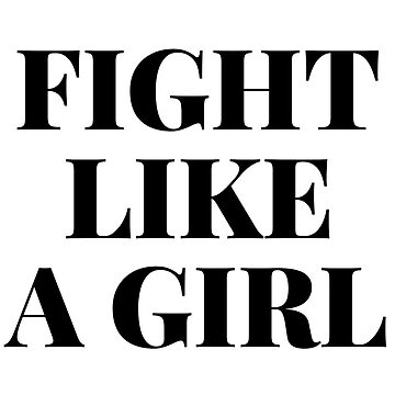 FIGHT LIKE A GIRL V1 DARK GREEN by nerdytalks
