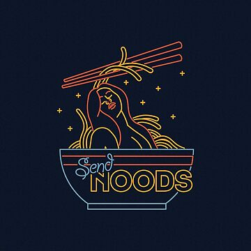 Send Noods by petervuart
