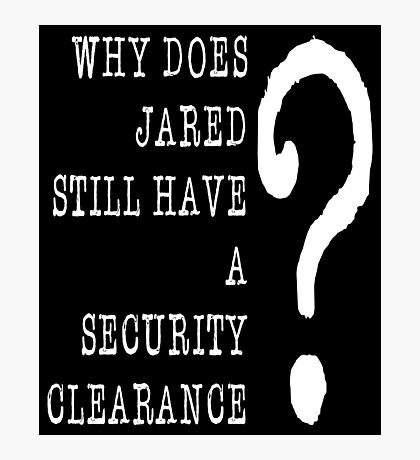 Jared Security Clearance Photographic Print