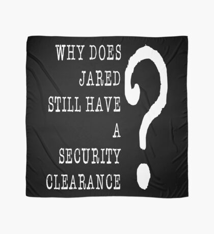 Jared Security Clearance Scarf