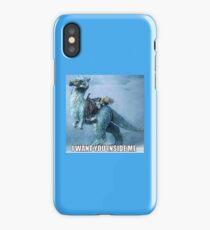 I WANT YOU TAUNTAUN iPhone Case