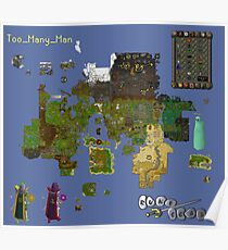 Too_Many_Man RS Custom Map XL Poster