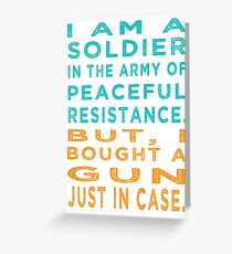 Soldier Army Peaceful Resistance Greeting Card