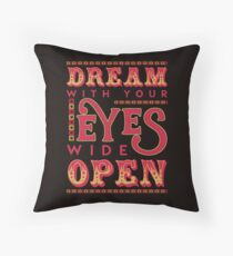 Dreaming With Eyes Wide Open Throw Pillow