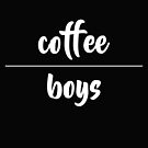 coffee over boys by candymoondesign
