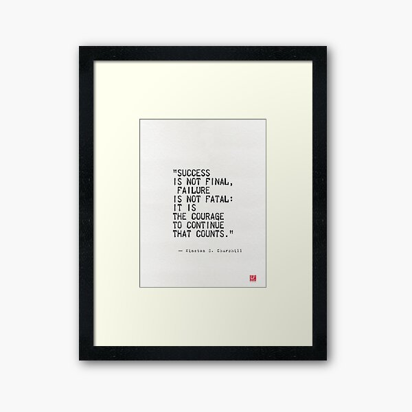 Churchill's quote Framed Art Print