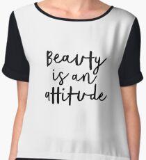 Beauty is an Attitude Chiffon Top
