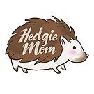Hedgie Mom by alyjones