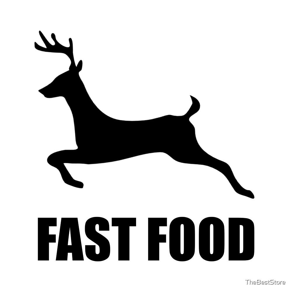 Fast Food Deer Hunting by TheBestStore