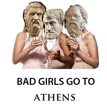 Bad Girls Go To Athens by roombacop