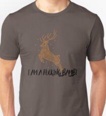 i am not a bambi dude Unisex T-Shirt