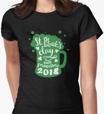 St. Patrick's Day San Francisco 2018 Funny Irish Apparel Shirts & Gifts  Women's Fitted T-Shirt