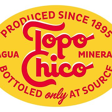 Topo Chico by ZiggyHali