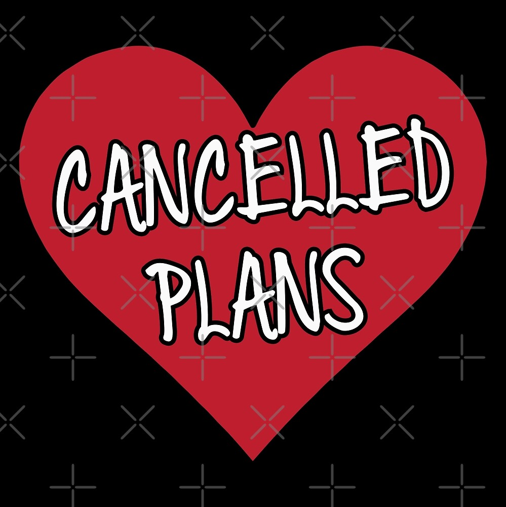 Cancelled Plans by DJBALOGH