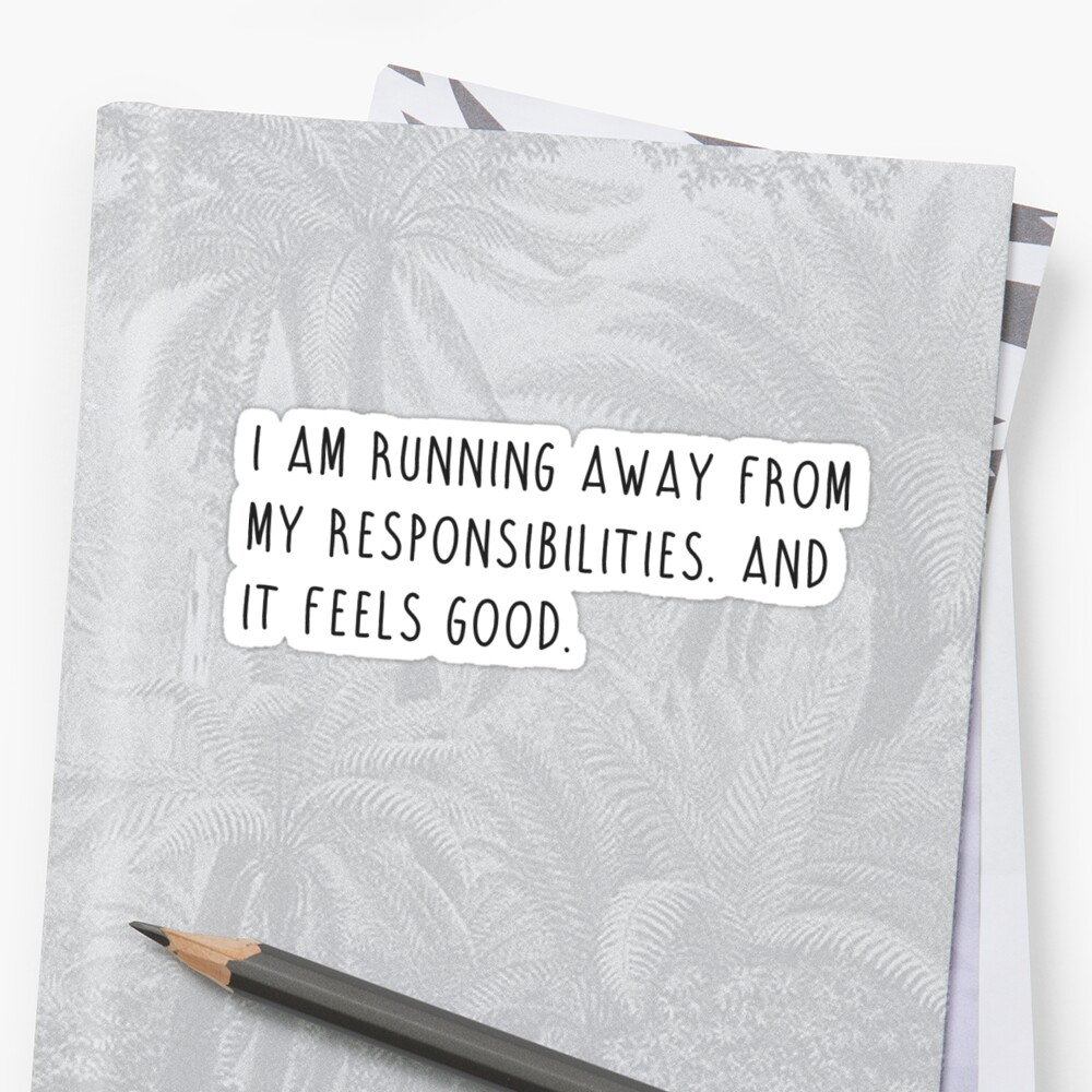 running away from responsibilities - michael scott quote by emswim07