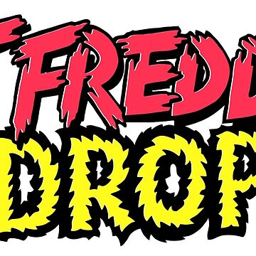 fat freddys drop by ZiggyHali