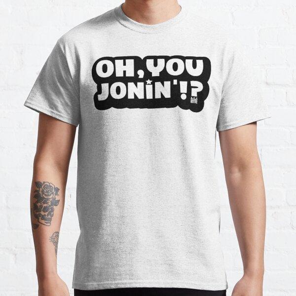 Oh You Jonin' (citizen) Classic T-Shirt
