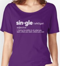 Single Definition for Singles Awareness Day Women's Relaxed Fit T-Shirt