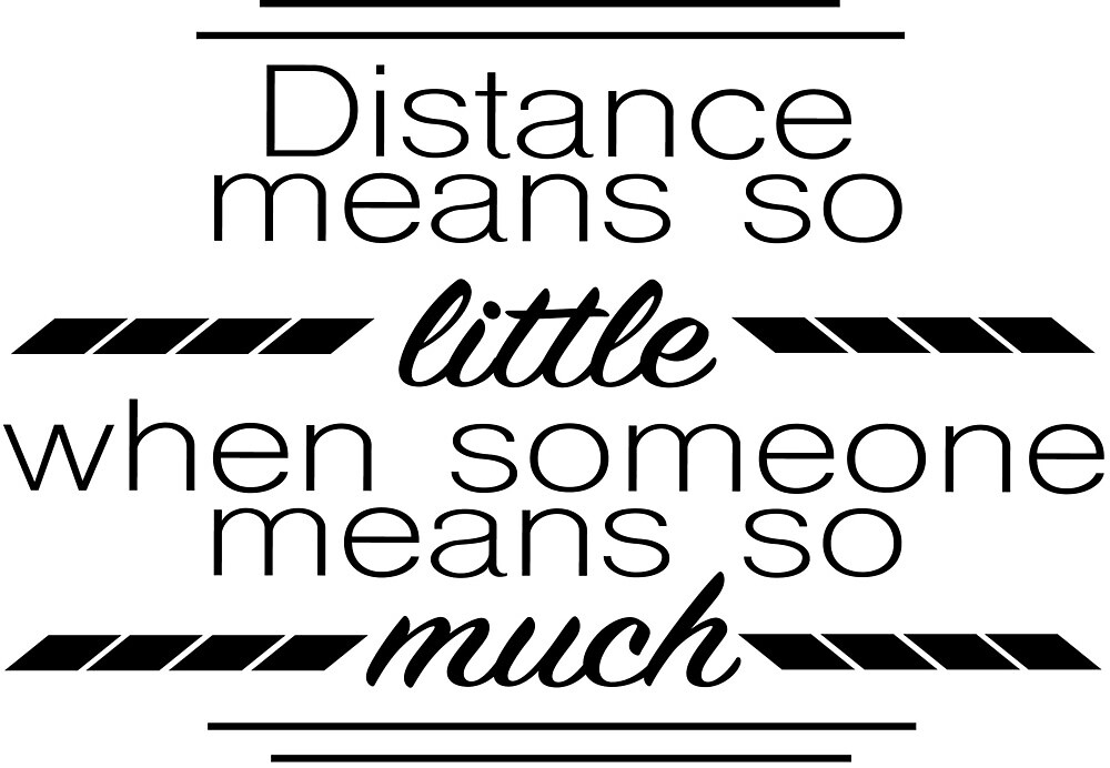Distance means so little by whatthekrell