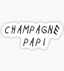 Champagne Papi *Swag* Sticker