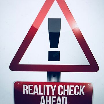 reality check ahead  by nisse23
