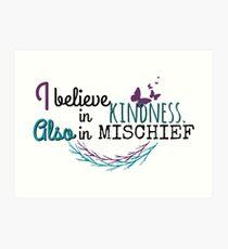I believe in kindness Art Print