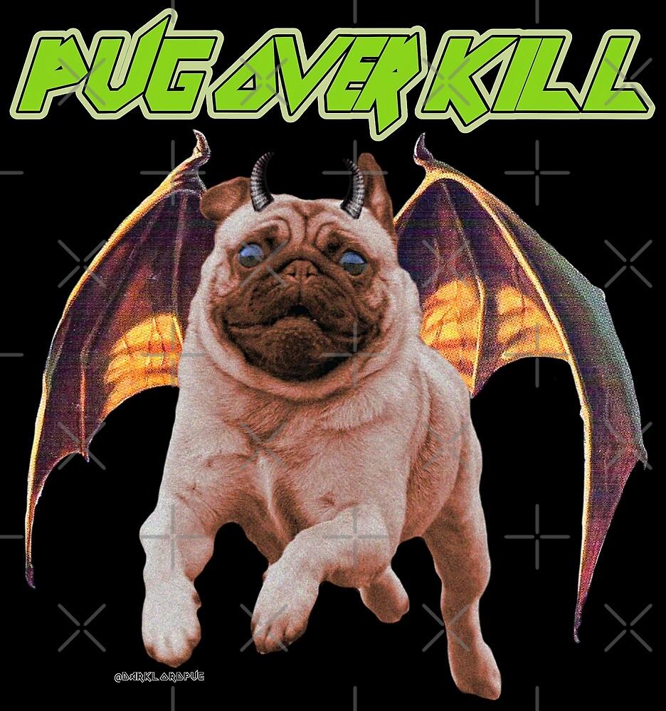 Over Pug by darklordpug