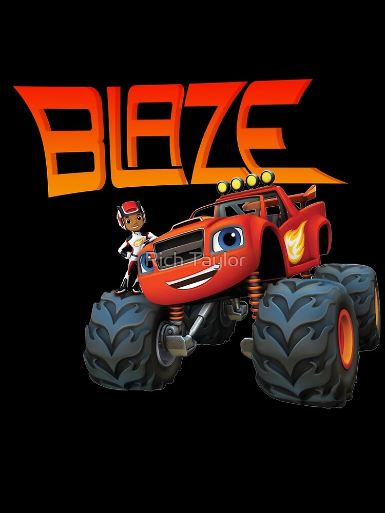 BLAZE - BLAZE AND THE MONSTER MACHINES by Rich Taylor