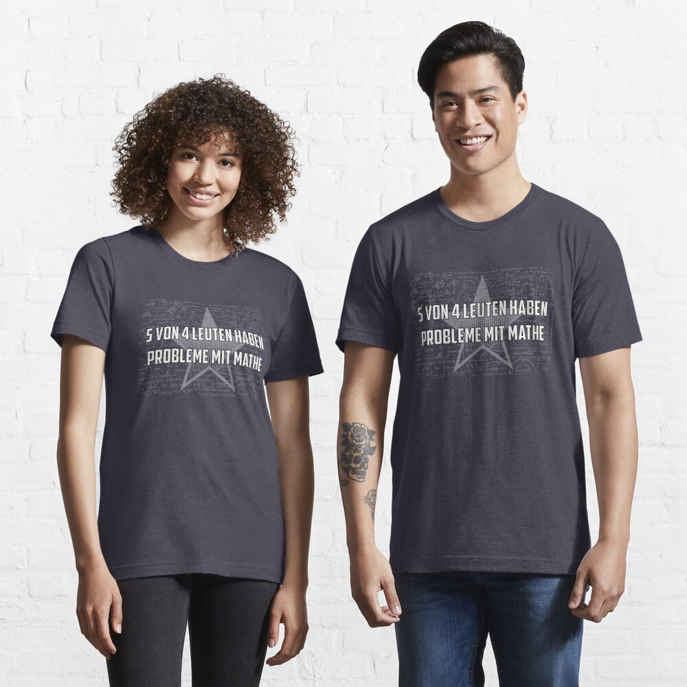 5 out of 4 people have problems with math - Funny Math saying Poison Essential T-Shirt