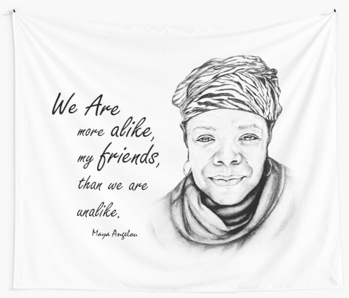 Maya Angelou Quote from Human Family by EKartPrints